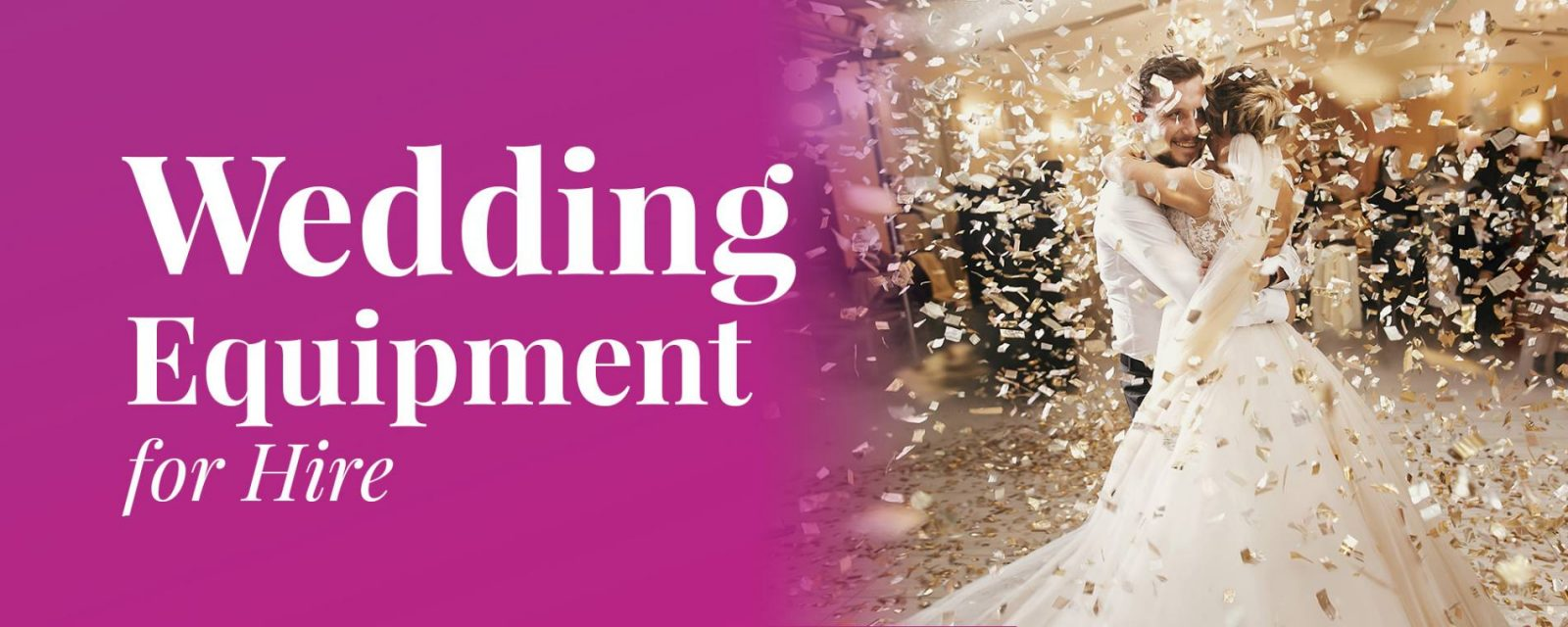 Wedding Equipment for Hire